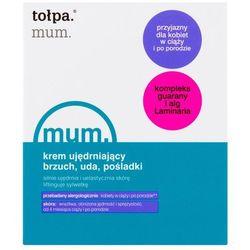 Tołpa Dermo Body Mum krem ujędrniający na partie problematyczne (Strongly Firms and Tones the Skin and Lifting Silhouette) 250 ml