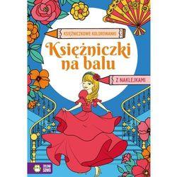 Księżniczkowe kolorowanki. Księżniczki na balu - Opracowanie zbiorowe - książka