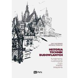 Historia technik budowlanych. tom 1 - tajchman jan, jurecki andrzej (opr. miękka)