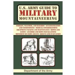 U.S. Army Guide to Military Mountaineering