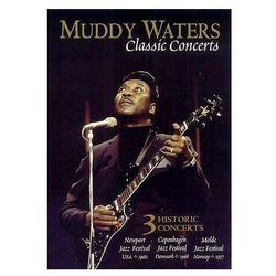 CLASSIC CONCERTS - Muddy Waters (Płyta DVD)