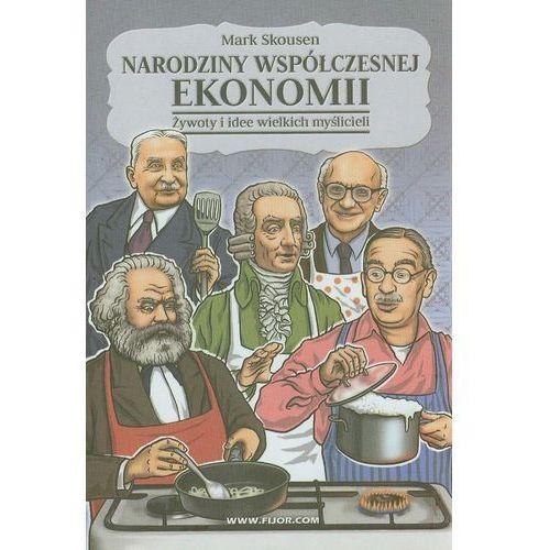 Biblioteka biznesu, Narodziny współczesnej ekonomii (opr. twarda)
