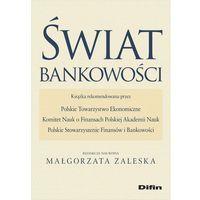 Biblioteka biznesu, Świat bankowości- bezpłatny odbiór zamówień w Krakowie (płatność gotówką lub kartą). (opr. miękka)