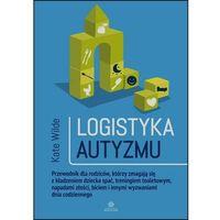Pedagogika, Logistyka autyzmu - Wysyłka od 3,99 (opr. miękka)