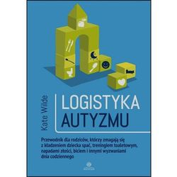 Logistyka autyzmu - Wysyłka od 3,99 (opr. miękka)