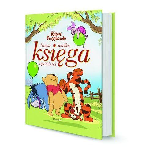 Książki dla dzieci, Kubuś i przyjaciele Nowa wielka księga opowieści - Jeśli zamówisz do 14:00, wyślemy tego samego dnia. Darmowa dostawa, już od 99,99 zł. (opr. twarda)