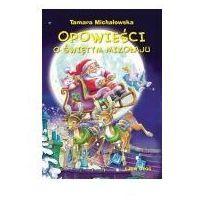 Książki dla dzieci, Opowieści o świętym Mikołaju (opr. twarda)