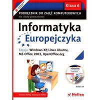 Informatyka, Informatyka Europejczyka. Podręcznik do zajęć komputerowych dla szkoły podstawowej, kl. 6. (opr. miękka)
