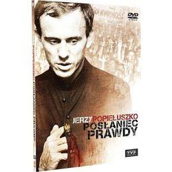 Jerzy Popiełuszko. Posłaniec prawdy (DVD) - Telewizja Polska OD 24,99zł DARMOWA DOSTAWA KIOSK RUCHU