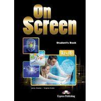 Książki do nauki języka, On Screen SB A2+/B1 - Jenny Dooley, Virginia Evans (opr. broszurowa)