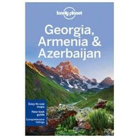 Przewodniki turystyczne, Lonely Planet Georgia, Armenia & Azerbaijan (opr. miękka)