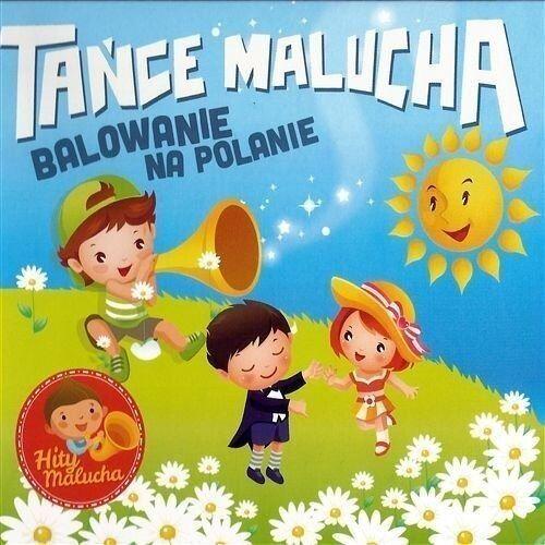Piosenki dla dzieci, Tańce Malucha