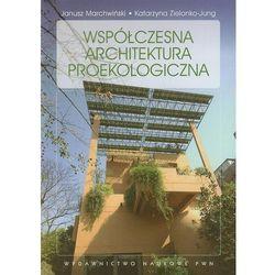 Współczesna Architektura Proekologiczna (opr. miękka)