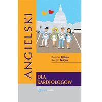 Książki do nauki języka, ANGIELSKI DLA KARDIOLOGÓW RIBES, MEJIA NOWOŚĆ 2018 (opr. twarda)