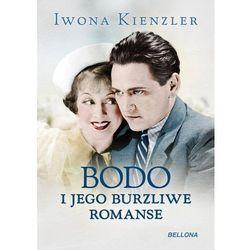 Bodo i jego burzliwe romanse. Darmowy odbiór w niemal 100 księgarniach! (opr. twarda)