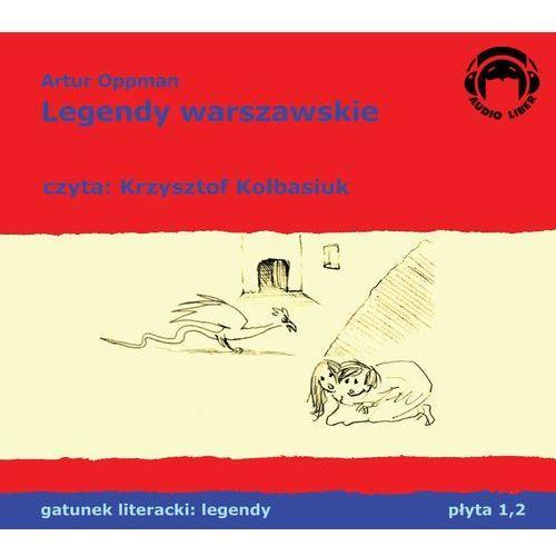 Książki dla dzieci, Legendy warszawskie - Artur Oppman (opr. kartonowa)