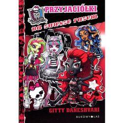 Monster High tom 4. Przyjaciółki na zawsze razem