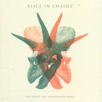 Pop, ALICE IN CHAINS - THE DEVIL PUT DINOSAURS HERE (CD)