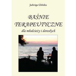 Baśnie terapeutyczne dla młodzieży i dorosłych - Jadwiga Glińska - ebook