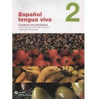 Książki do nauki języka, Espanol Lengua Viva 2 Ćwiczenia + Cd (opr. miękka)