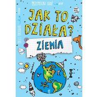 Książki dla dzieci, Jak to działa? Ziemia (opr. miękka)