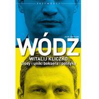 E-booki, Wódz. Witalij Kliczko. Ciosy i uniki boksera i polityka