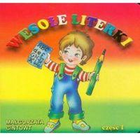 Książki dla dzieci, Bibl. małego człowieka - Wesołe literki część 1 (opr. kartonowa)