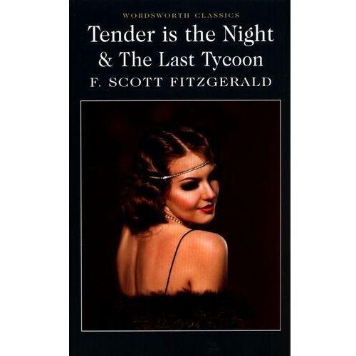 Literatura młodzieżowa, Tender is the Night The Last Tycoon (opr. miękka)