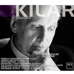 Wojciech Kilar. Magnificat. Victoria.