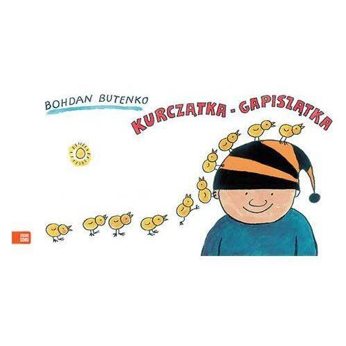 Literatura młodzieżowa, Kurczątka-Gapiszątka - Bohdan Butenko (opr. twarda)