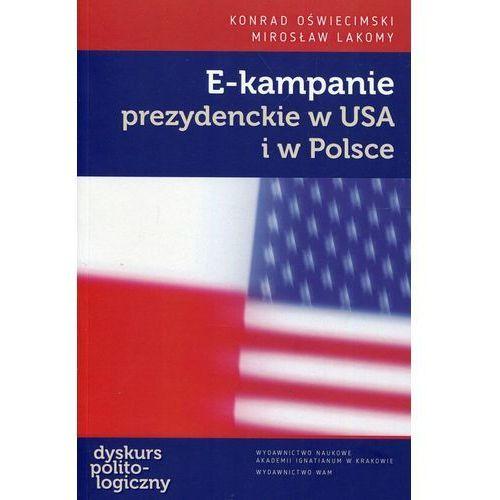 Pozostałe książki, E-kampanie prezydenckie w USA i w Polsce (opr. broszurowa)