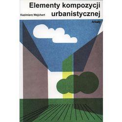 Elementy kompozycji urbanistycznej (opr. miękka)