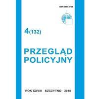 E-booki, Przegląd Policyjny 4 (132) 2018. Darmowy odbiór w niemal 100 księgarniach!