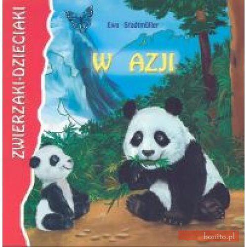 Książki dla dzieci, Zwierzaki-Dzieciaki W Azji (opr. miękka)