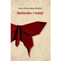 Pozostałe książki, Skafander i motyl - Jeśli zamówisz do 14:00, wyślemy tego samego dnia. Darmowa dostawa, już od 300 zł. (opr. miękka)