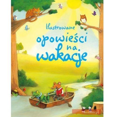 Książki dla dzieci, Ilustrowane opowie?ci na wakacje