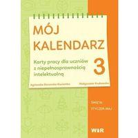 Kalendarze, Mój kalendarz cz.3 - Agnieszka Borowska-Kociemba, Małgorzata Krukowska - książka