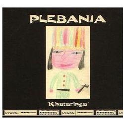 Plebania - Khataringa