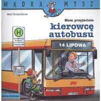 Audiobooki, Mam przyjaciela kierowcę autobusu Mądra mysz