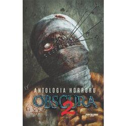 Antologia horroru T.2 Obscura praca zbiorowa (opr. broszurowa)