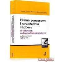 Książki prawnicze i akty prawne, Pisma procesowe w sprawach sądowoadministracyjnych z objaśnieniami + płytą CD (opr. miękka)