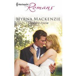 Słodycz życia - Myrna Mackenzie