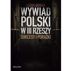 Wywiad Polski w III Rzeszy Sukcesy i porażki (opr. miękka)