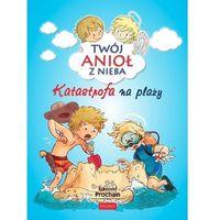 Książki dla dzieci, Katastrofa na plaży twój anioł z nieba tom 7 (opr. broszurowa)