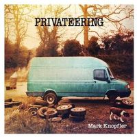 Rock, Mark Knopfler - Privateering + Odbiór w 650 punktach Stacji z paczką!