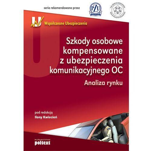 Biblioteka motoryzacji, Szkody osobowe kompensowane z ubezpieczenia komunikacyjnego OC (opr. broszurowa)