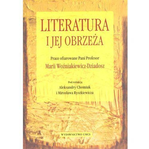 Literaturoznawstwo, Literatura i jej obrzeża (opr. twarda)