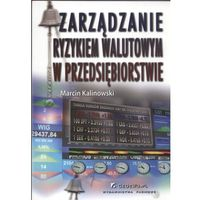 Psychologia, Zarządzanie ryzykiem walutowym w przedsiębiorstwie (opr. miękka)