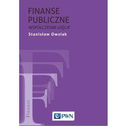 Finanse publiczne - Współczesne ujęcie - Stanisław Owsiak (opr. miękka)