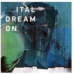 Ital - Dream On